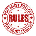 You must follow the rules!