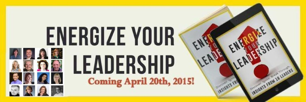 Energize Your Leadership w author photos