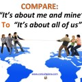 Compare:  It's about me and mine to it's about ALL of us.