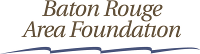 Baton Rouge Area Foundation Organizational Development Study