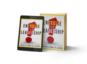 Energize Your Leadership e book and paperback
