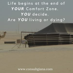Life begins at the end of YOUR comfort zone. YOU decide. Are YOU living or dying-