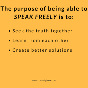 The purpose of being able to speak freely
