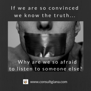 If we are so convinced we know the truth...